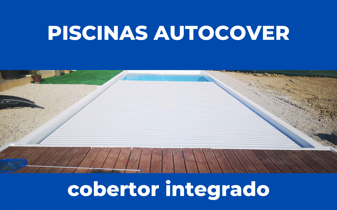 Piscinas con cobertor integrado