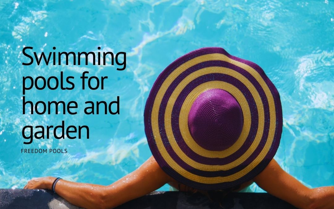 Swimming pools for home and garden
